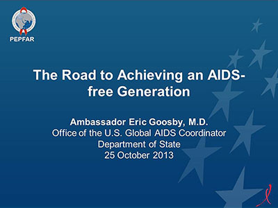 The Road to Achieving an AIDS free Generation