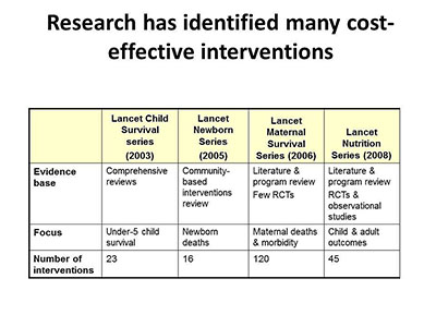 Research has identified many cost-effective interventions