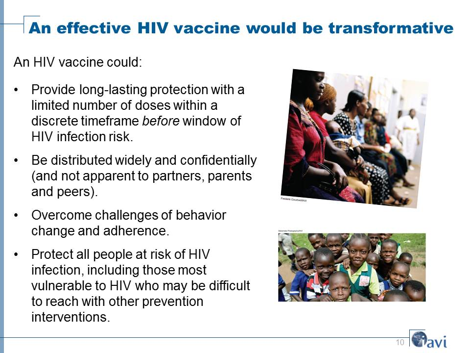 An effective HIV vaccine would be transformative