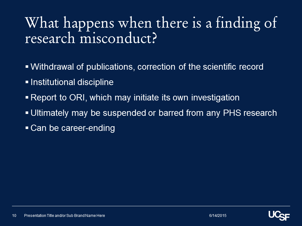 What happens when there is a finding of research misconduct?