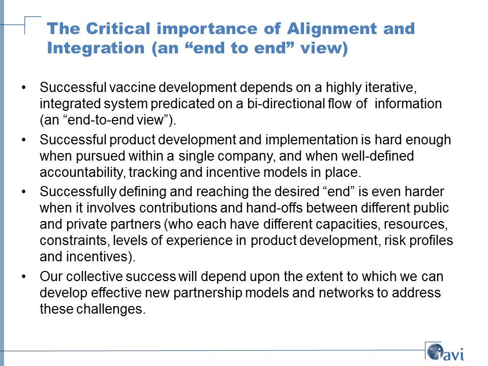 "The Critical importance of Alignment and Integration (an ""end to end"" view)"