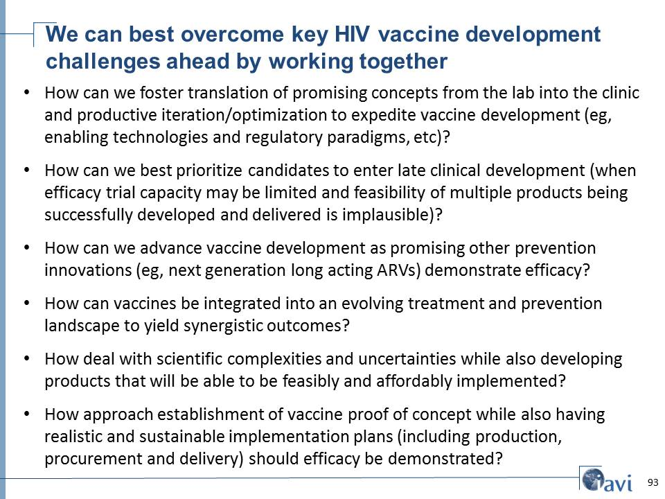 We can best overcome key HIV vaccine development challenges ahead by working together