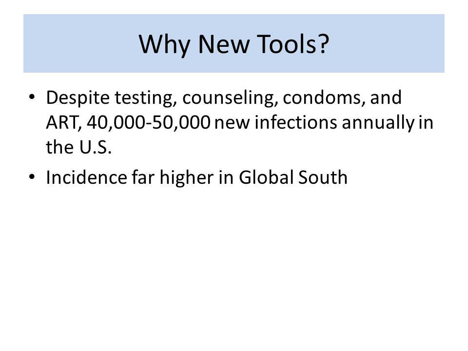 Why New Tools?