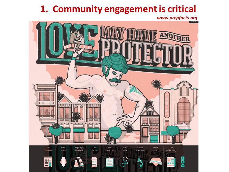 1. Community engagement is critical