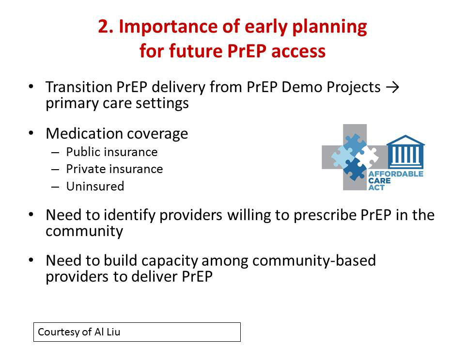 2. Importance of early planning for future PrEP access