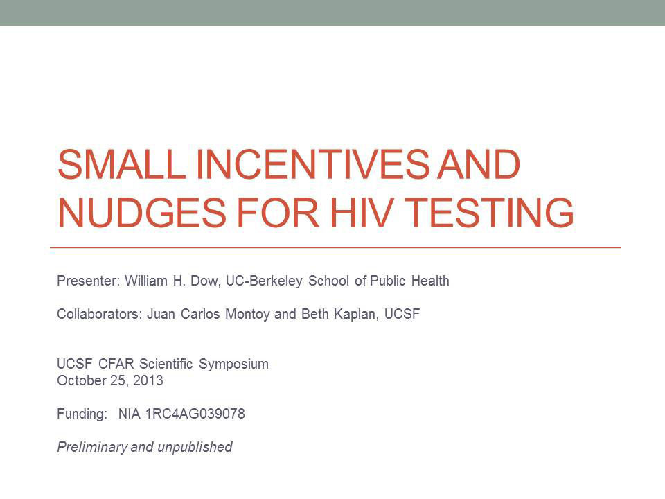 Small Incentives and Nudges for HIV Testing