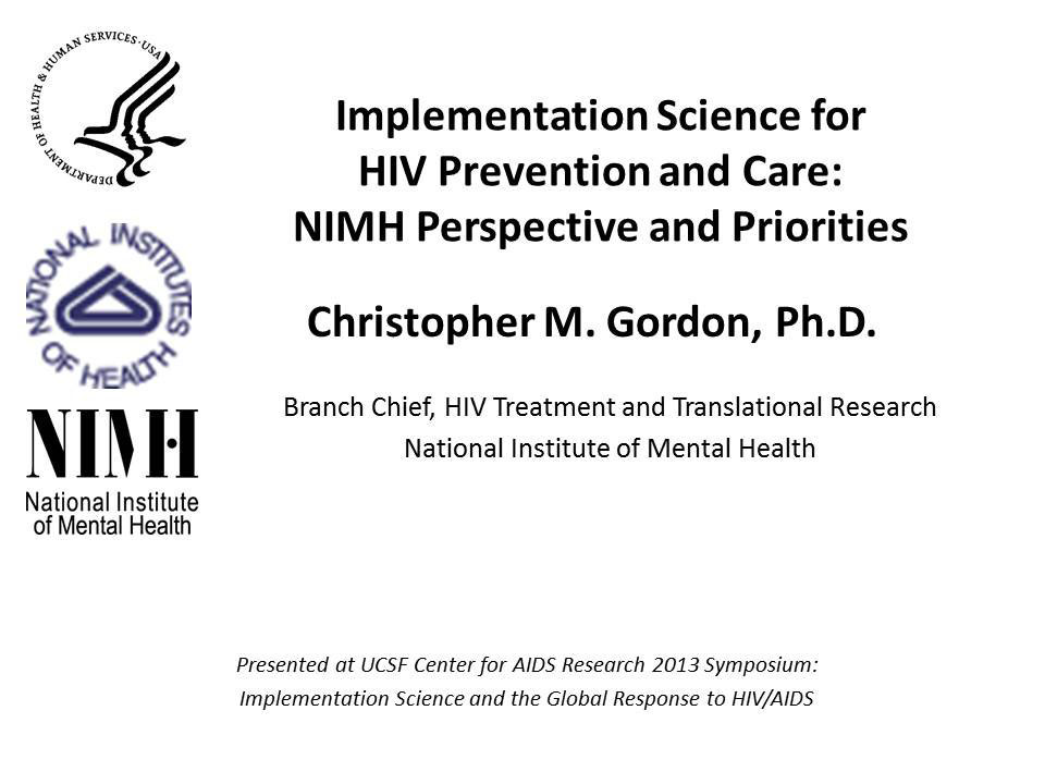 Implementation Science for HIV Prevention and Care: NIMH Perspective and Priorities