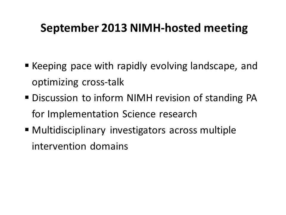 September 2013 NIMH-hosted meeting