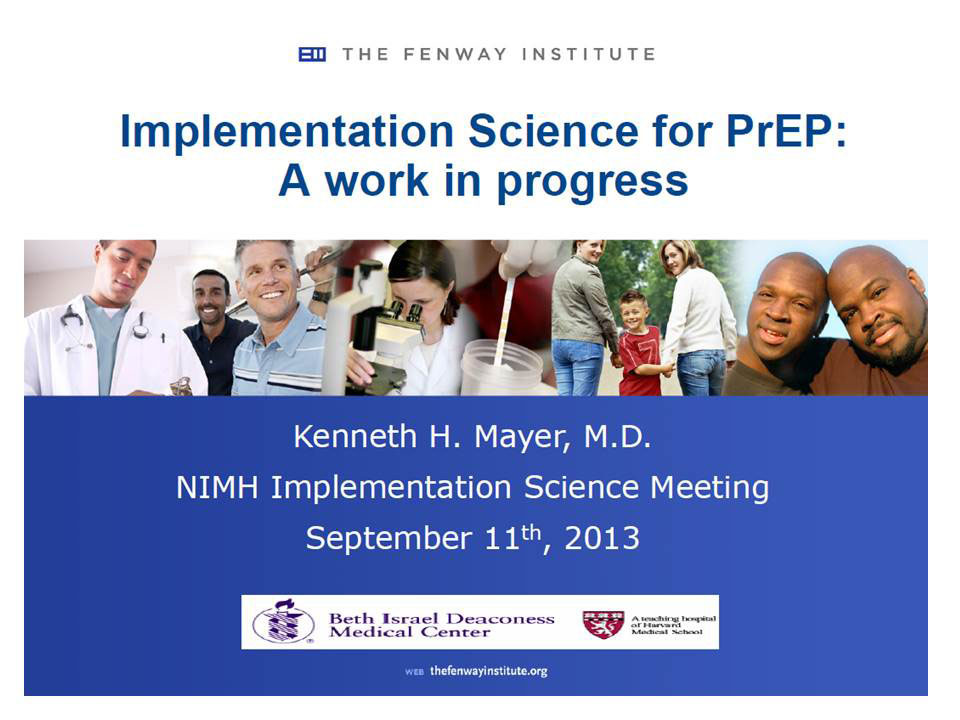Implementation Science for PrEP: A work in progress