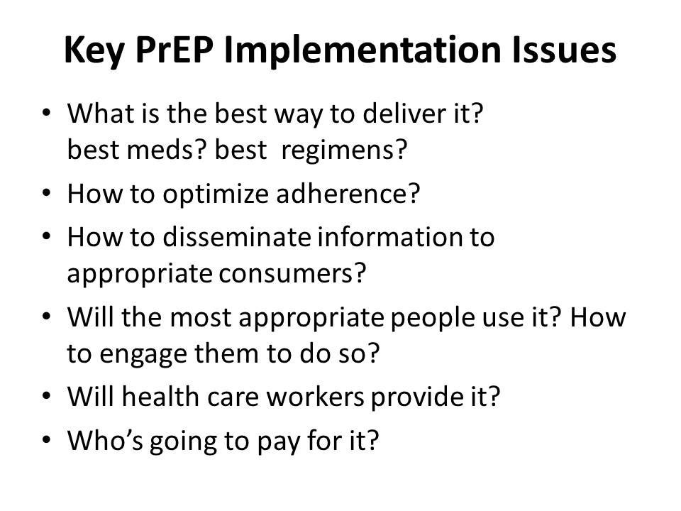 Key PrEP Implementation Issues
