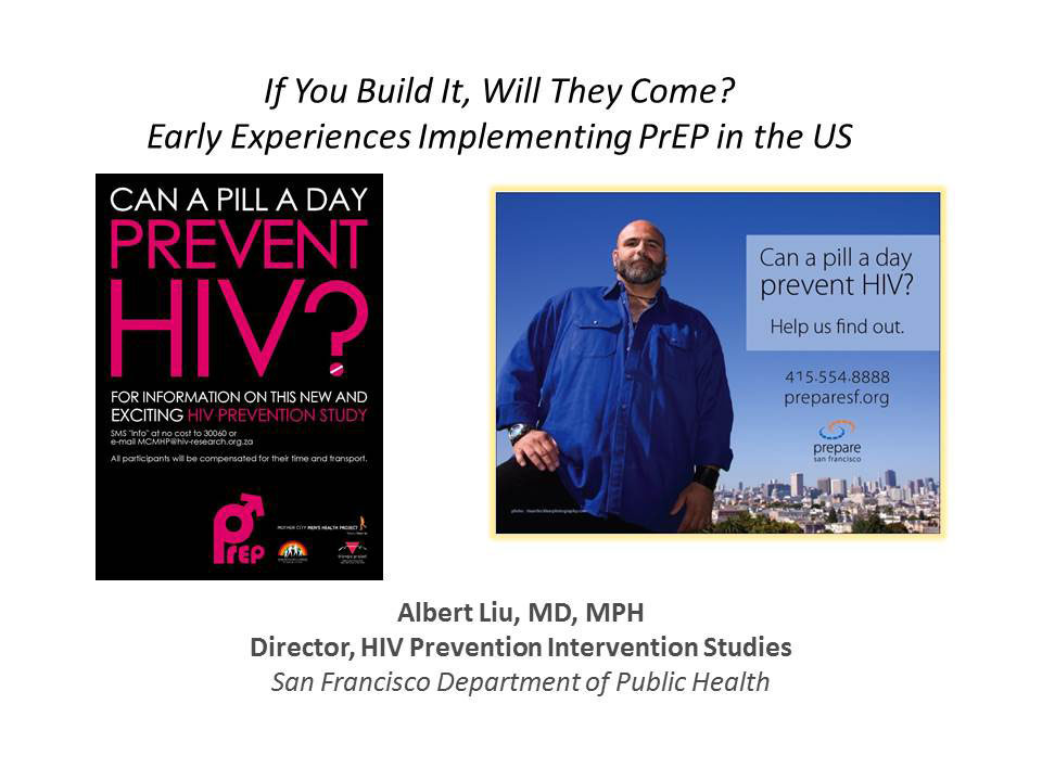 If You Build it, Will They Come? Early Experience Implementing PrEP in the US