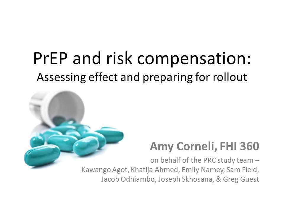 PrEP and risk compensation: Assessing effect and preparing for rollout