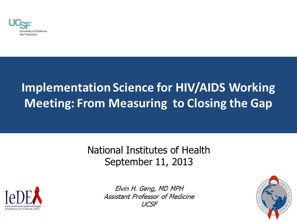 Implementation Science for HIV/AIDS Working Meeting: From Measuring to Closing the Gap