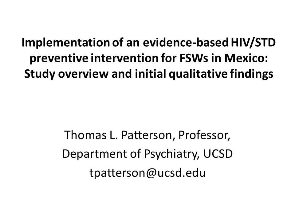 Implementation of an evidence-based HIV/STD preventive intervention for FSWs in Mexico: Study overview and initial qualitative findings