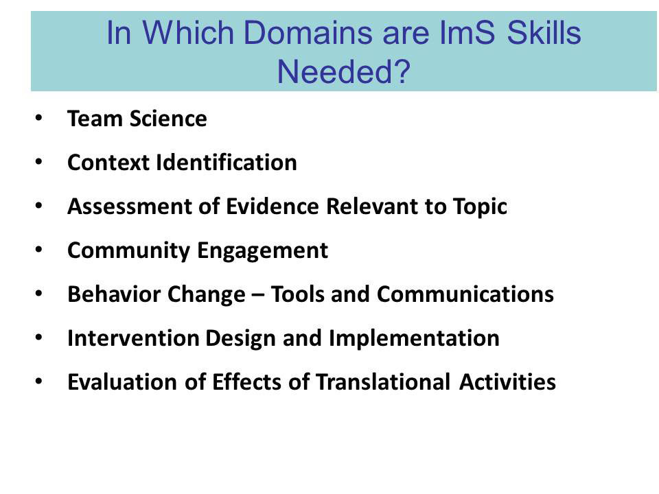 In Which Domains are ImS Skills Need?