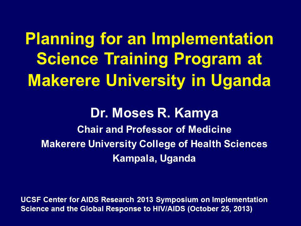 Planning for an Implementation Science Training Program at Makerere University in Uganda