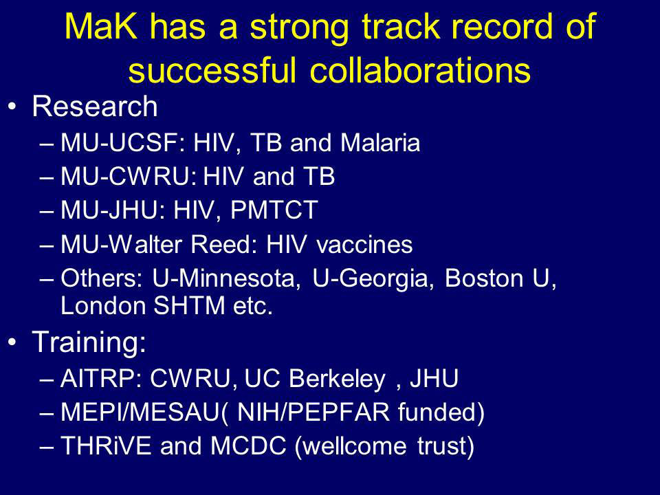 MaK has a strong track record of successful collaborations