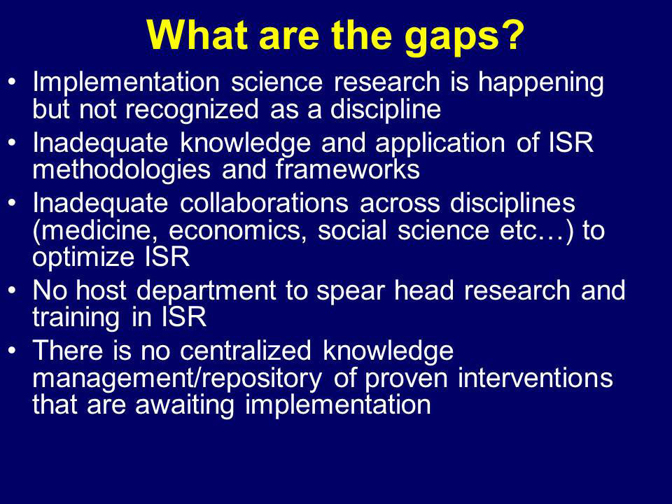 What are the gaps?