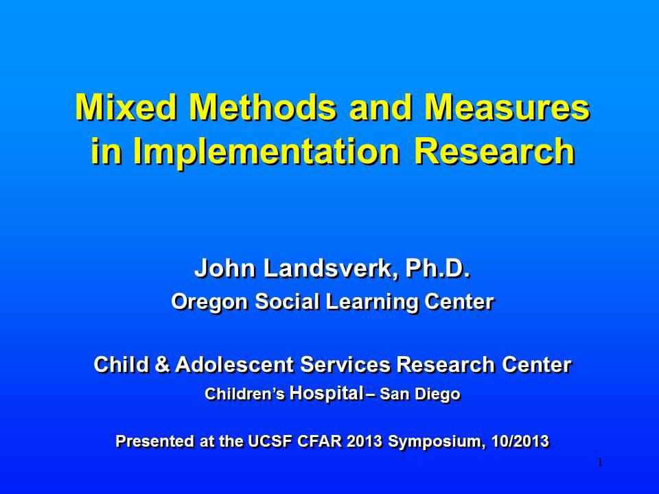 Mixed Methods and Measures in Implementation Research