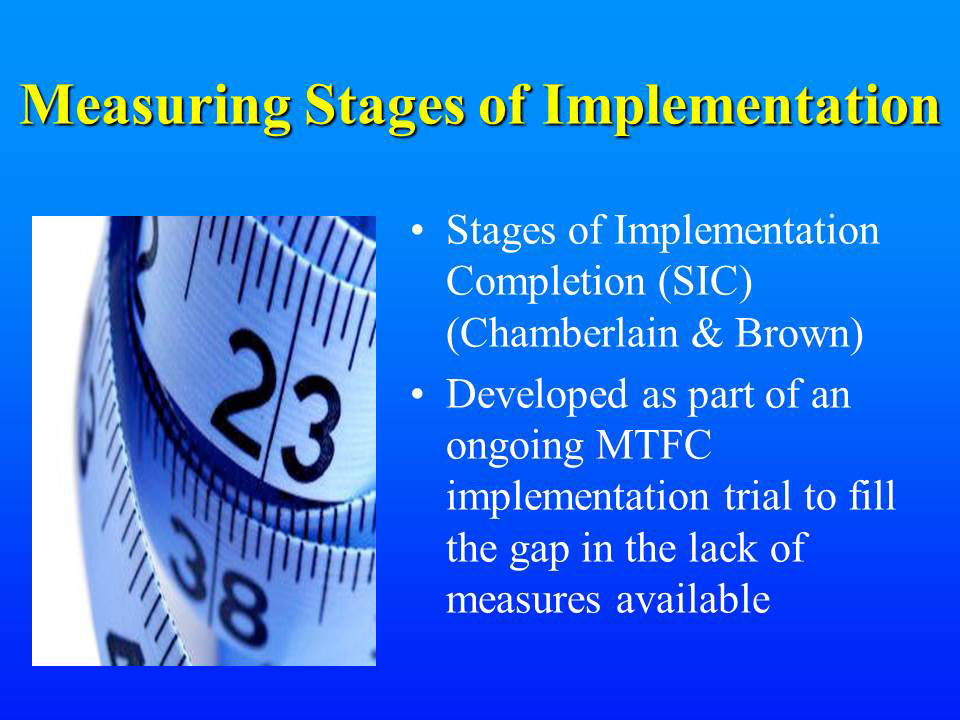Measuring Stages of Implementation