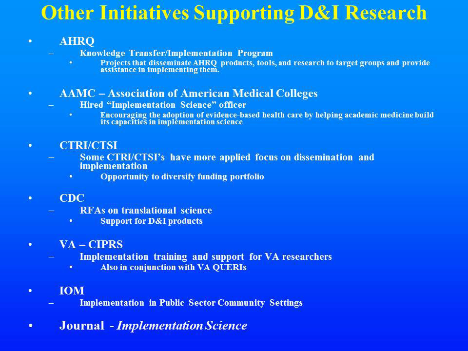 Other Initiatives Supporting D&I Research