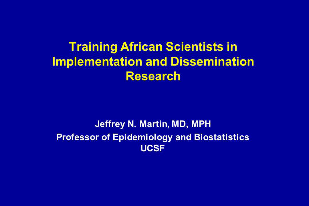 Training African Scientists in Implementation and Dissemination Research
