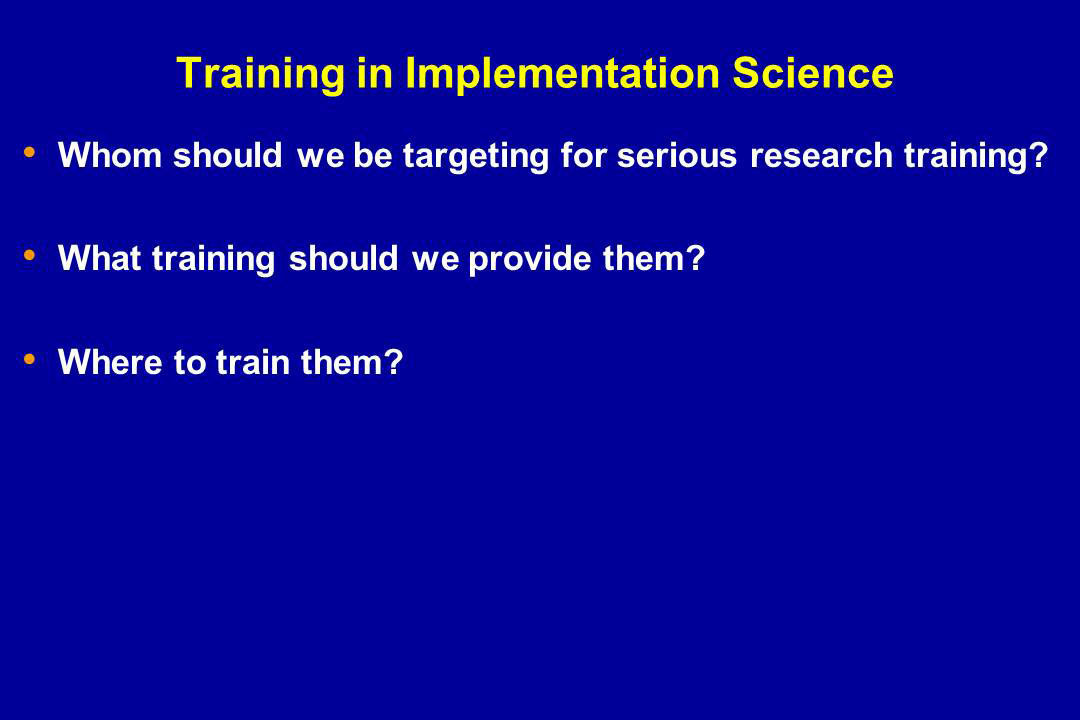 Training in Implementation Science