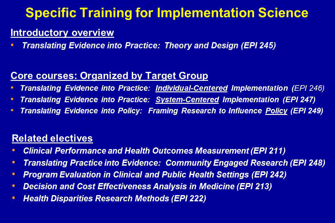 Specific Training for Implementation Science