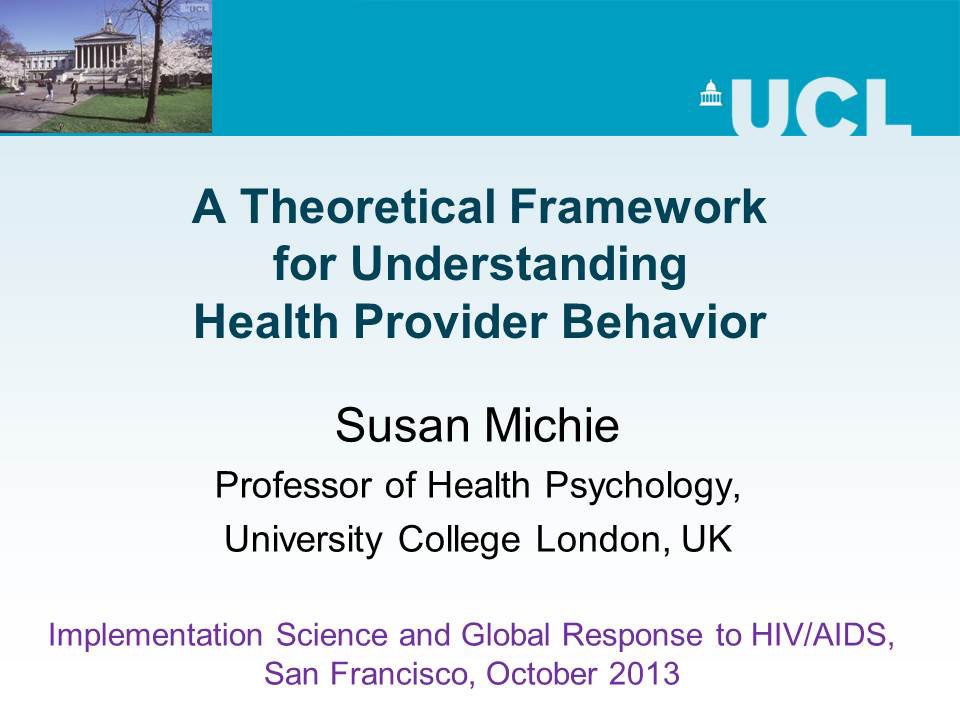 A Theoretical Framework for Understanding Health Provider Behavior