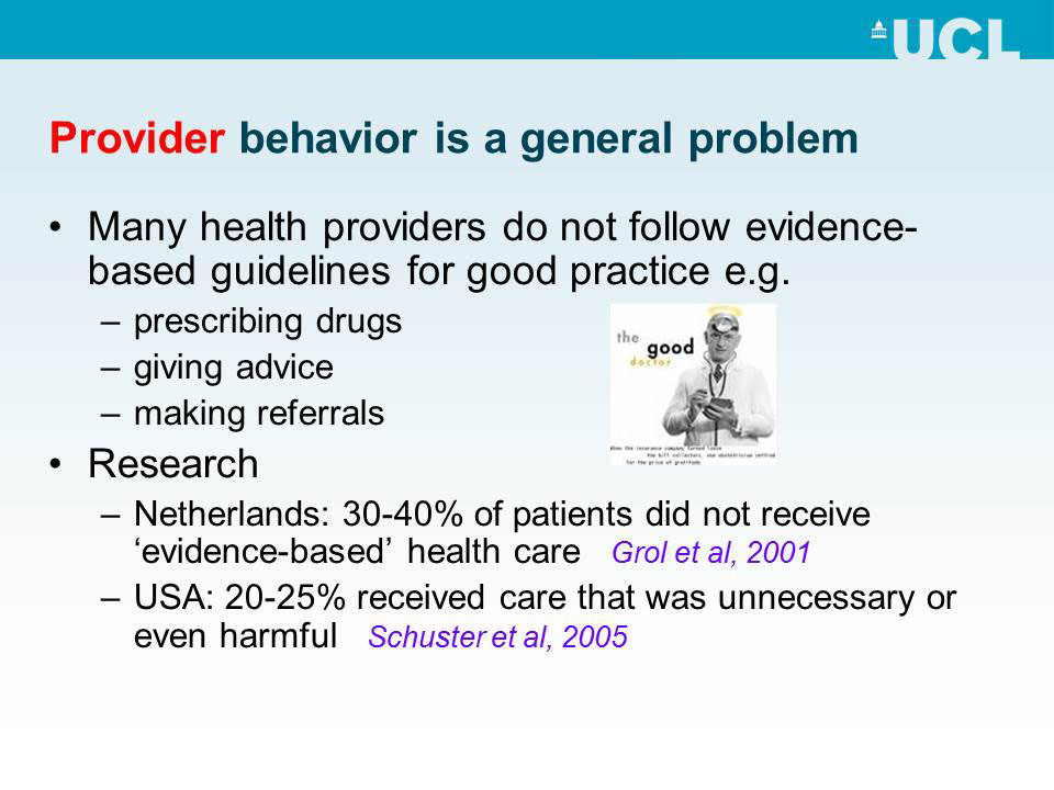 Provider behavior is a general problem