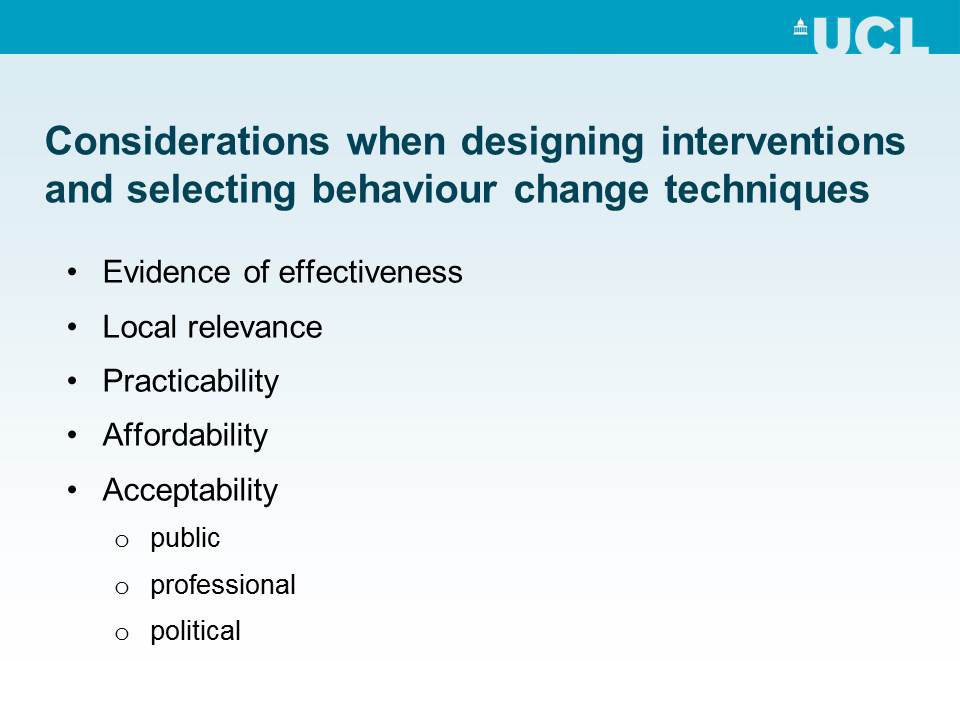 Considerations when designing interventions and selecting behaviour change techniques