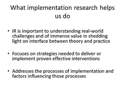 What implementation research helps us do