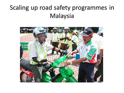 Scaling up road safety programmes in Malaysia