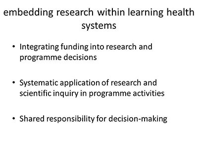 Embedding research within learning health systems